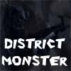 distric monster