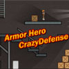 Armor Hero   Crazy Defense(EN)