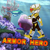 Armor Hero  Undersea Adventure(EN)