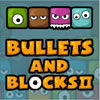 Bullets And Blocks 2