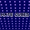 Hate Cubes